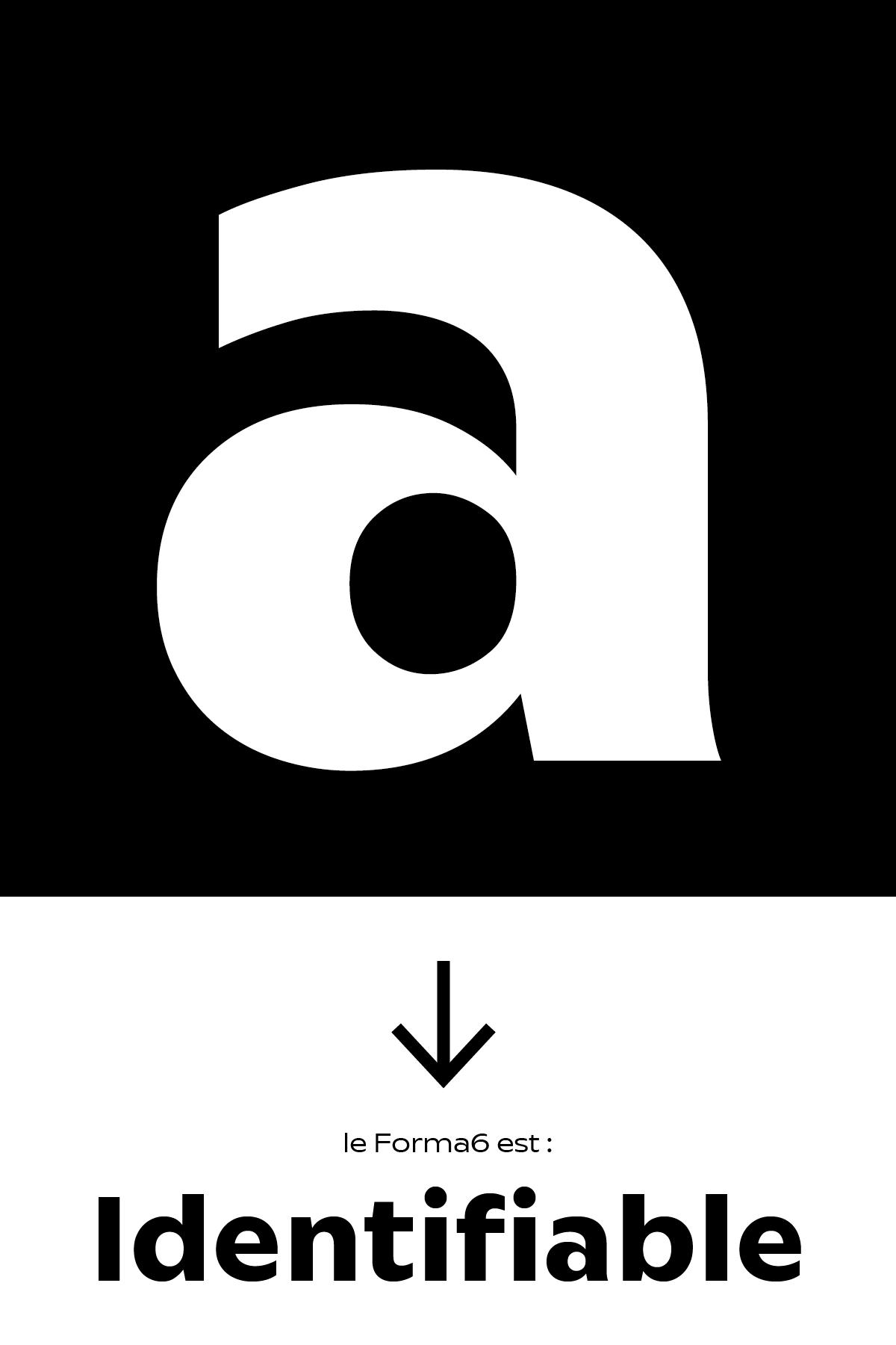 Le forma6 est un caractère typographique facilement identifiable